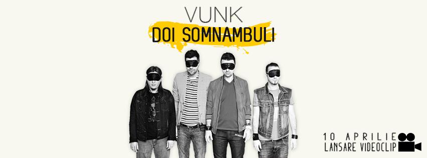 Vunk Doi Somnambuli